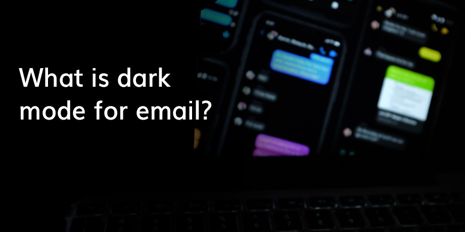 Why are emails moving over to the dark side?