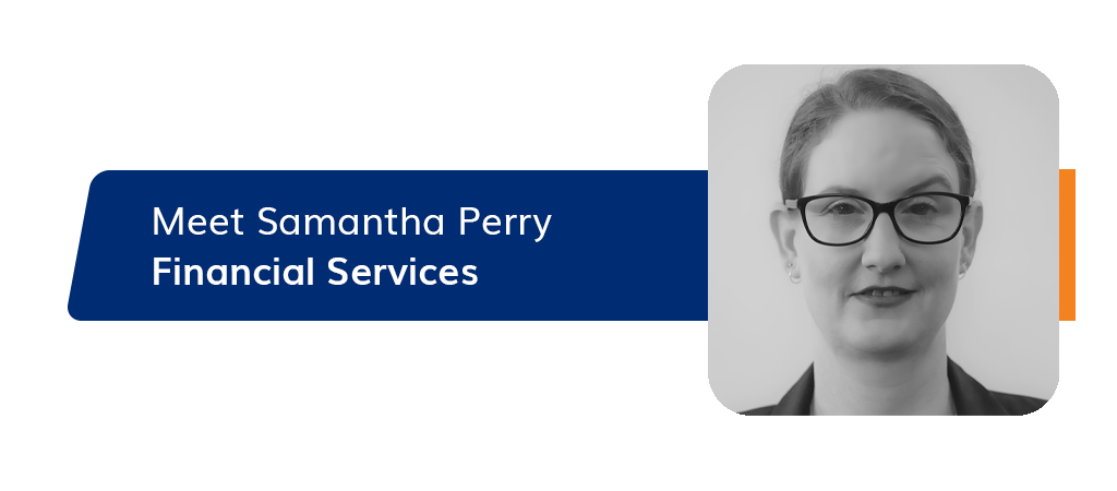 Get to know our financial services guest blogger, Samantha Perry