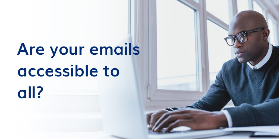 What is email accessibility? And why is it important?