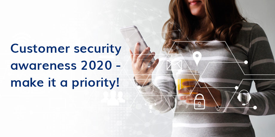 How to take your customers' security awareness to the next level in 2020