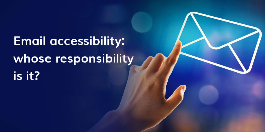 The 5 teams really responsible for email accessibility