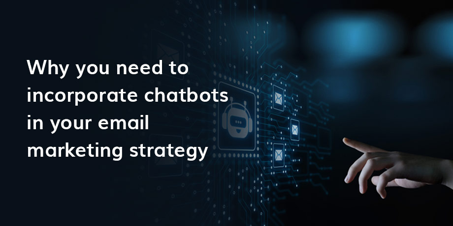 The impact of chatbots on email marketing