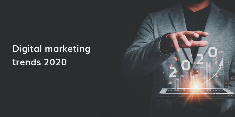 Digital Marketing Trends 2020 Online