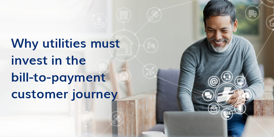 The Bill-To-Payment Customer Journey