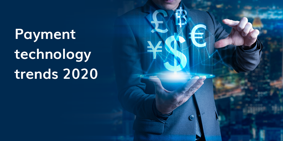 What payment technology trends were predicted for 2020?