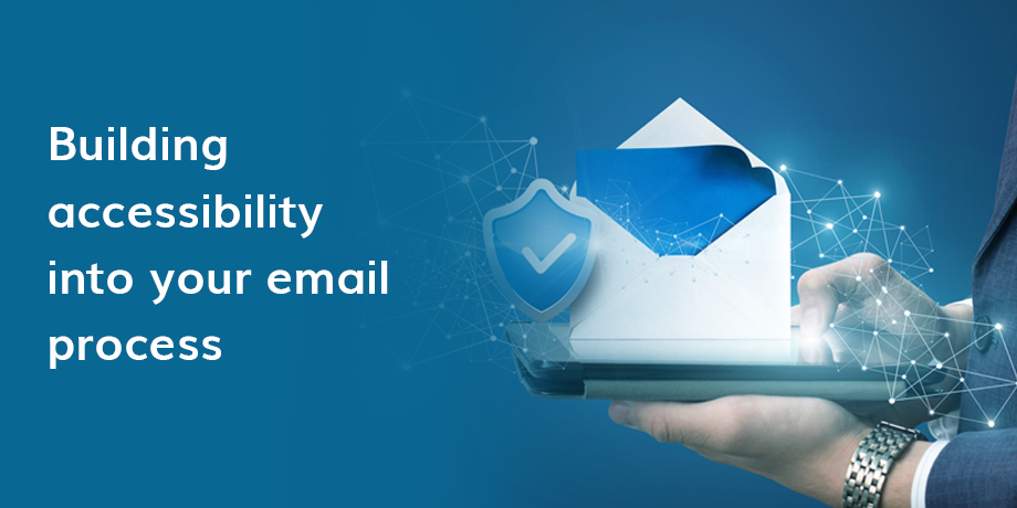 How to build accessibility into your email process