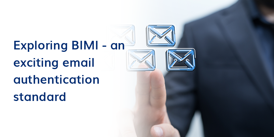 BIMI adds an exciting layer to email authentication