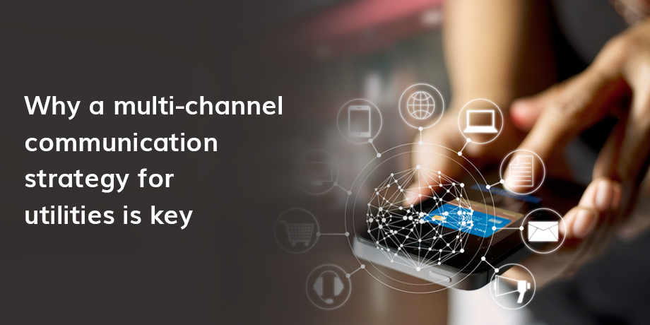 Multi-channel communications: a must for utilities