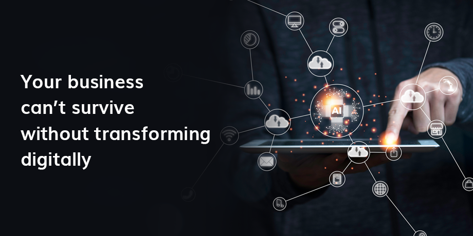 Digital transformation is now about business survival