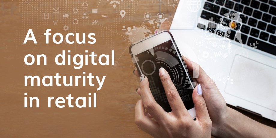 Exploring digital maturity in the retail industry