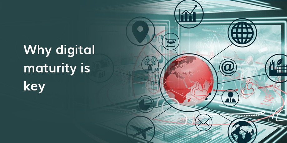 Digital maturity: key to business growth and success