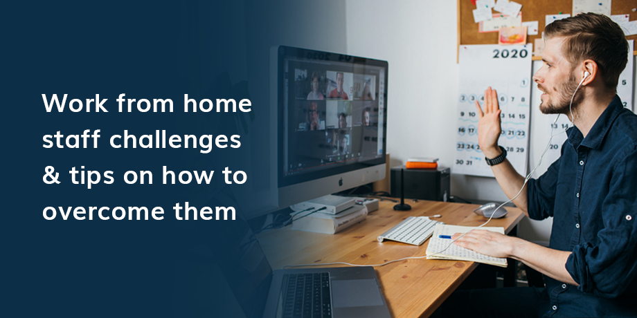 How to overcome 'work from home' challenges