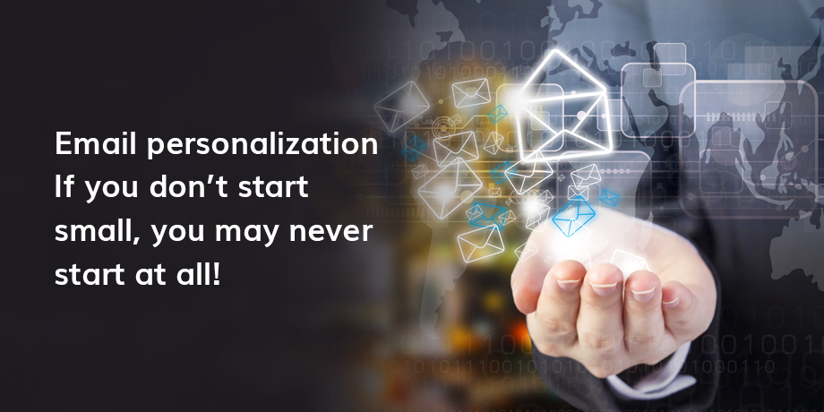 Email personalization - why wait?