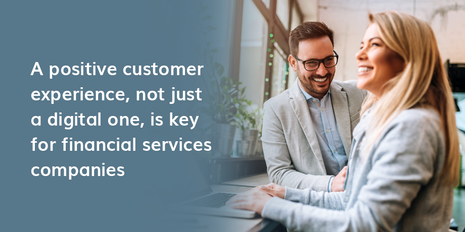 Financial services shouldn't 'go digital' at the expense of customer experience