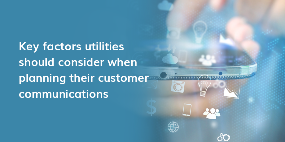 Frequent, Relevant, and Consistent Communications: Keys to Delivering a Positive Utility Customer Experience